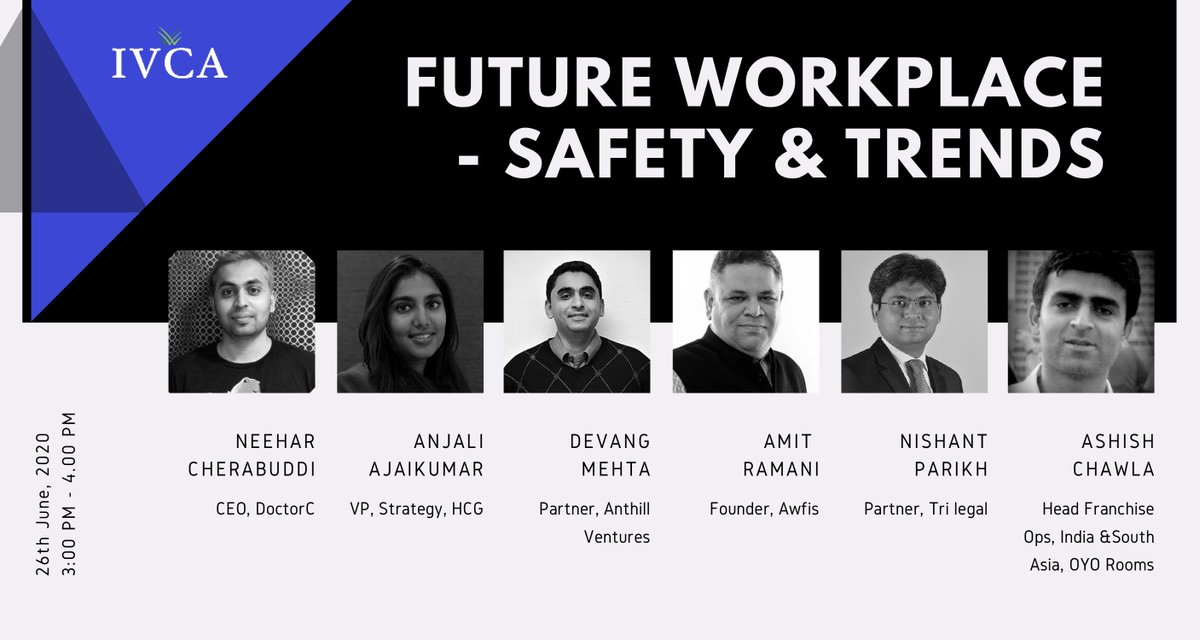 @IndianVCA is hosting its E-conference on 'Future Workplace - Safety & trends'  26th June, 2020 | 3.00 pm - 4:00 pm  Register: https://t.co/vYhpPljt0e  #IVCAEvents https://t.co/pXdUkm27U6