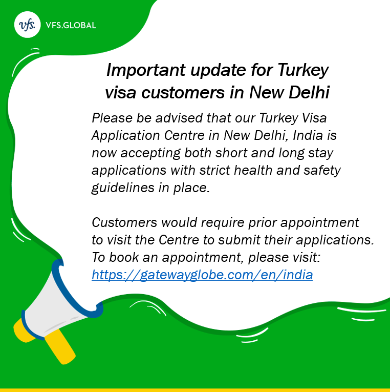 Vfs Global On Twitter Our Turkey Visa Application Centre In New Delhi India Is Now Accepting Applications With Strict Health And Safety Guidelines As Your Safety Is Important To Us As Well