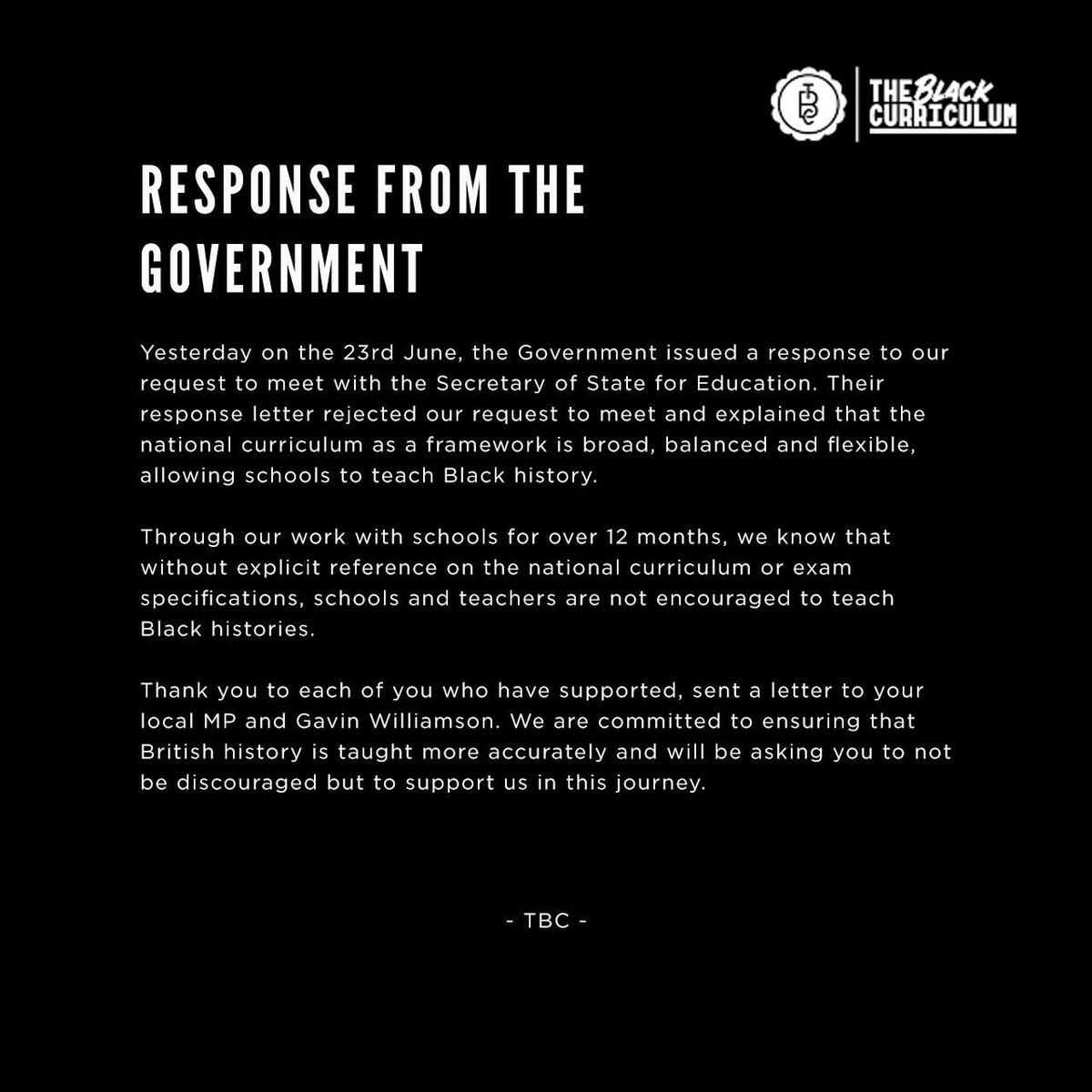 Despite a disappointing response from the govt, we will continue to push for the mandatory inclusion of black histories in schools. Thank you for all your support so far! Here is our statement on the govts response & 3 ways you can continue to support us #TBH365