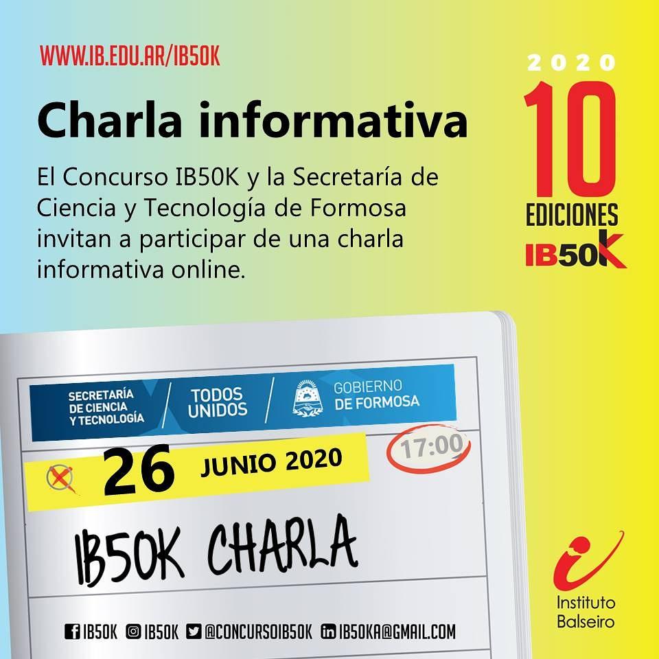 Charla informativa del concurso #IB50K junto a @GobiernoFormosa. Agendá: 26 de junio, 17hs. Anotate en este link: https://t.co/CAPQhowaC4.  @ibalseiro @cnea_arg @uncuyo https://t.co/kd74nUf9cl