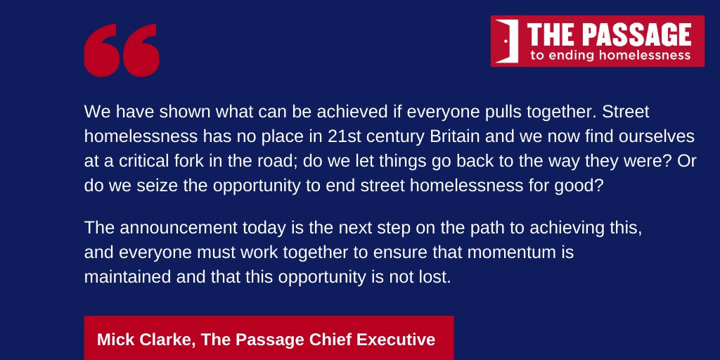 The Passages CEO, Mick Clarke, responds to todays £105m funding announcement from the @mhclg supporting the housing of #roughsleepers taken off the streets during the pandemic: passage.org.uk/2020/06/24/the…
