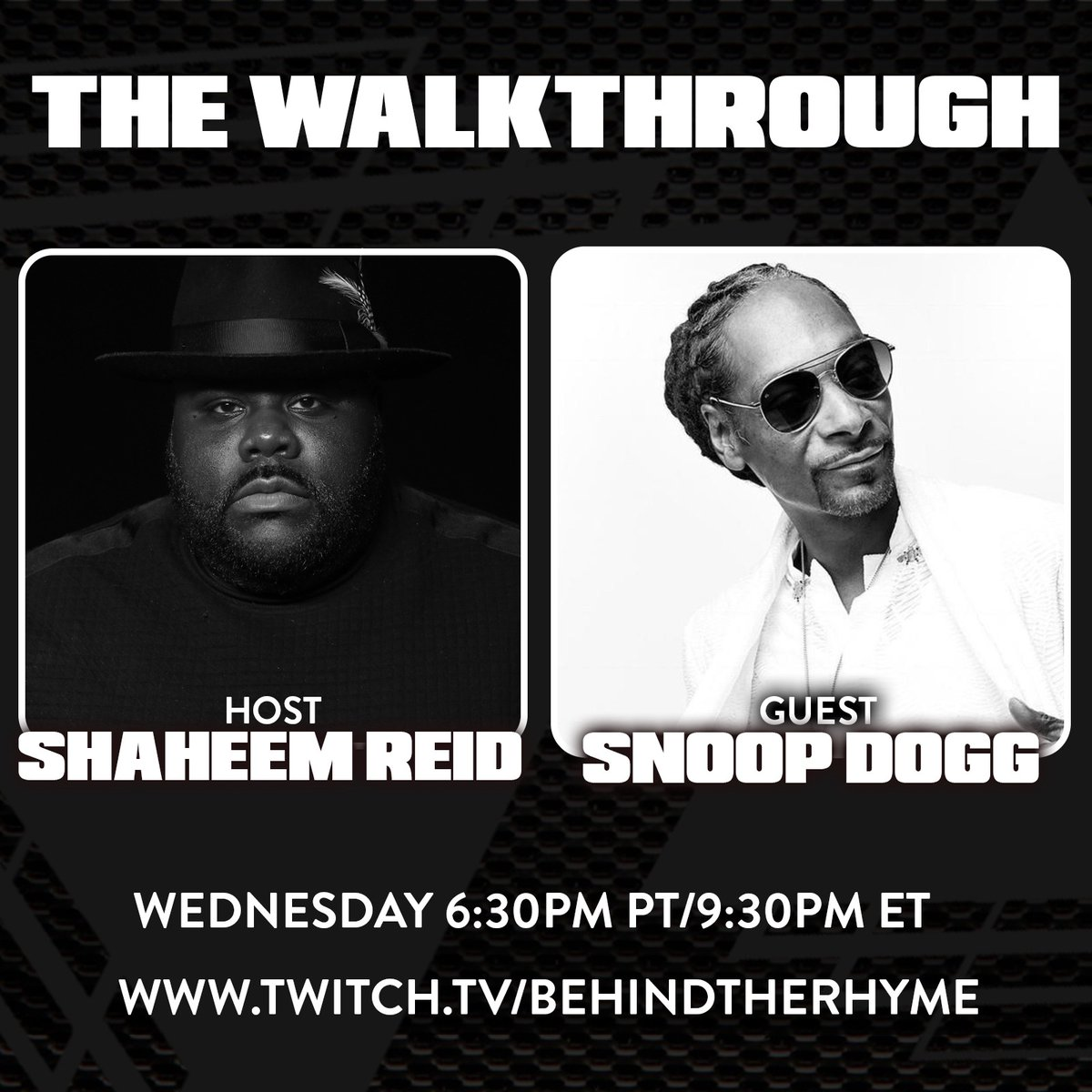 Tonight, @SnoopDogg takes #TheWalkthrough with @ShaheemReid. Jump into the chat to take part in the conversation with an icon. Live on @Twitch at 9:30 ET / 6:30 PT. 😤 👉https://t.co/FYLkMzic7C https://t.co/eAIQJY4Ex1