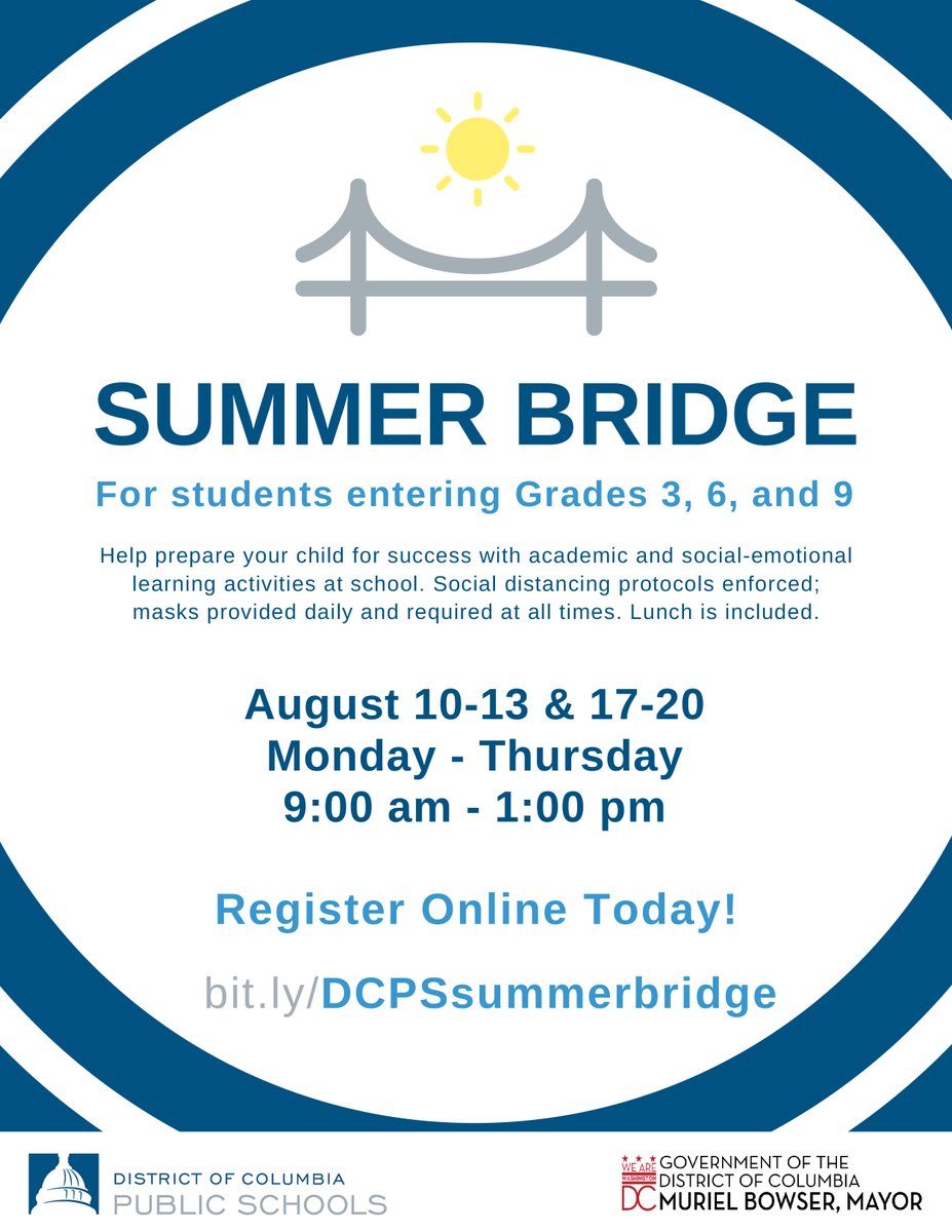 Summer Bridge 2020 for grades 3, 6, and 9 will be an introduction to what school life will be like as DCPS moves to a hybrid learning model due to the COVID-19 pandemic. Sign up and learn more about what will take place at schools beginning August 10. bit.ly/dcpssummerbrid…