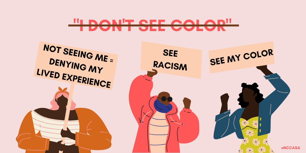 """NCCoalitionAgainstSA on Twitter: """"No matter how well-intentioned, """"not  seeing"""" race denies systemic racism and the lived experience of many. The  idea of a color blind society also leaves people without the language"""