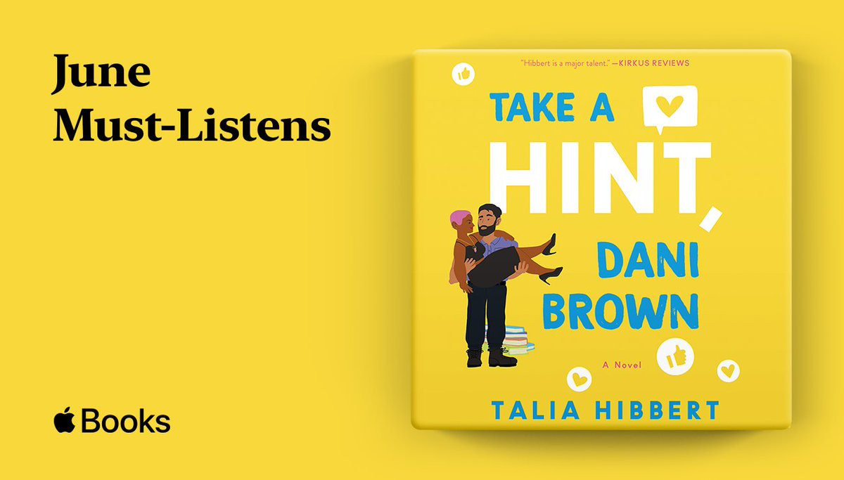 TAKE A HINT, DANI BROWN, another charming romantic comedy from @TaliaHibbert, has been named a #JuneMustListens pick from @AppleBooks ! Check it out here: https://t.co/tb6MXc0nfD https://t.co/GQvBj0pfSY