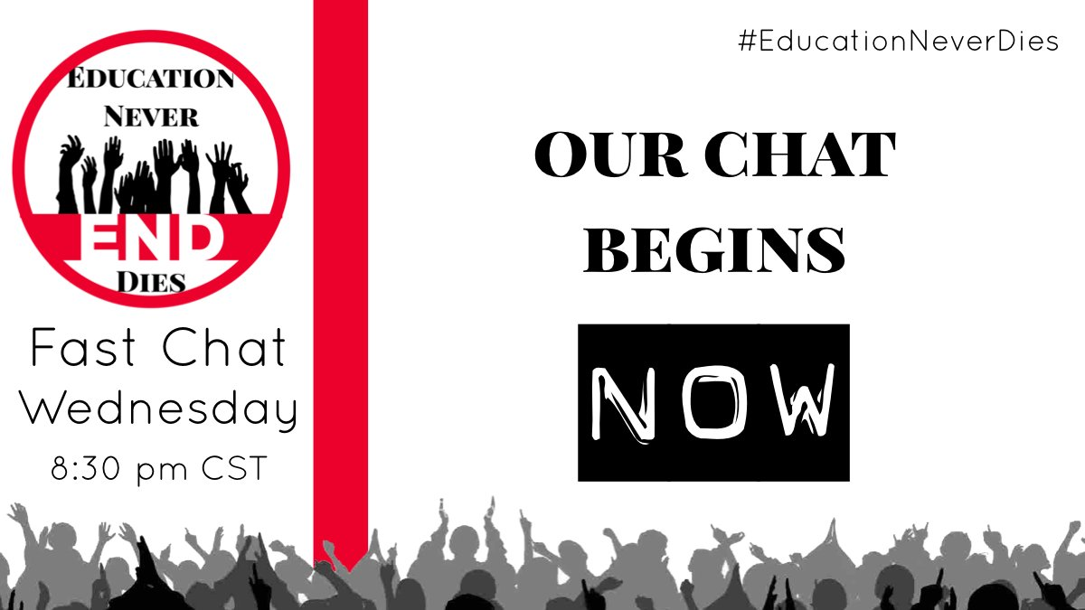 Join us! The #EducationNeverDies chat starts now!