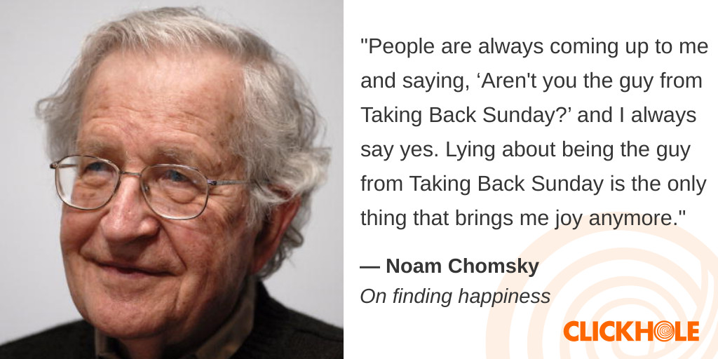 Noam Chomsky said WHAT?!?