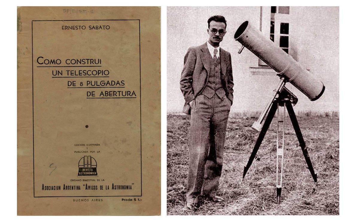 """A 109 años del nacimiento de Ernesto Sábato, les compartimos este material que pueden descargar de nuestra Biblioteca digital: """"Cómo construí un telescopio de 8 pulgadas de abertura""""  https://t.co/E0uwFej1VU  @EExactasunlp @exactas_unlp @museoastronomia @cnlp_unlp https://t.co/UBZBri2Iy8"""