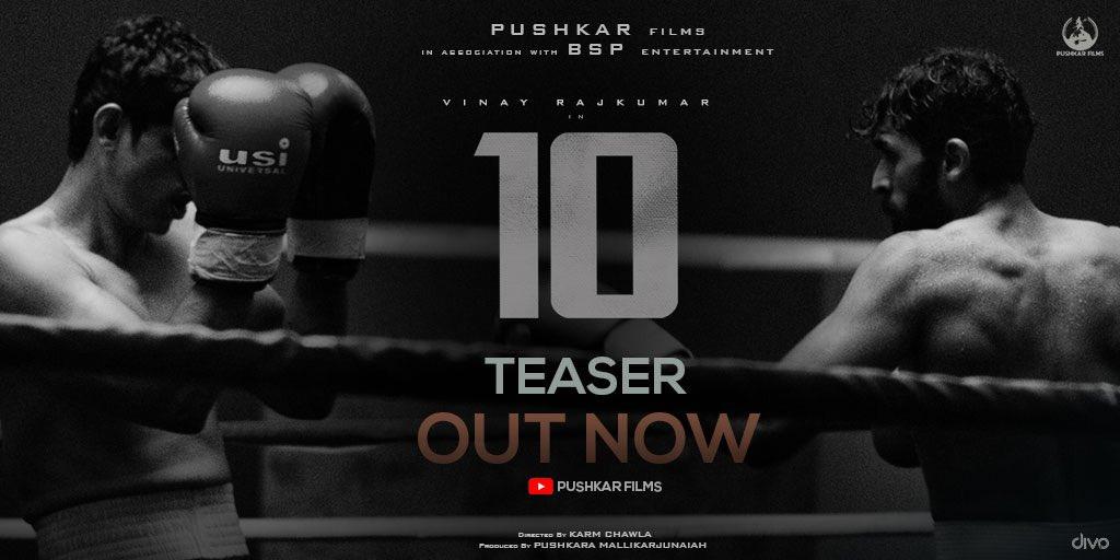 Presenting the official teaser of 10 ! @vinayrajkumar @Pushkara_M @karmchawla @anusharanganath @gopalk @saveenhegde https://t.co/d56kIOsGWg