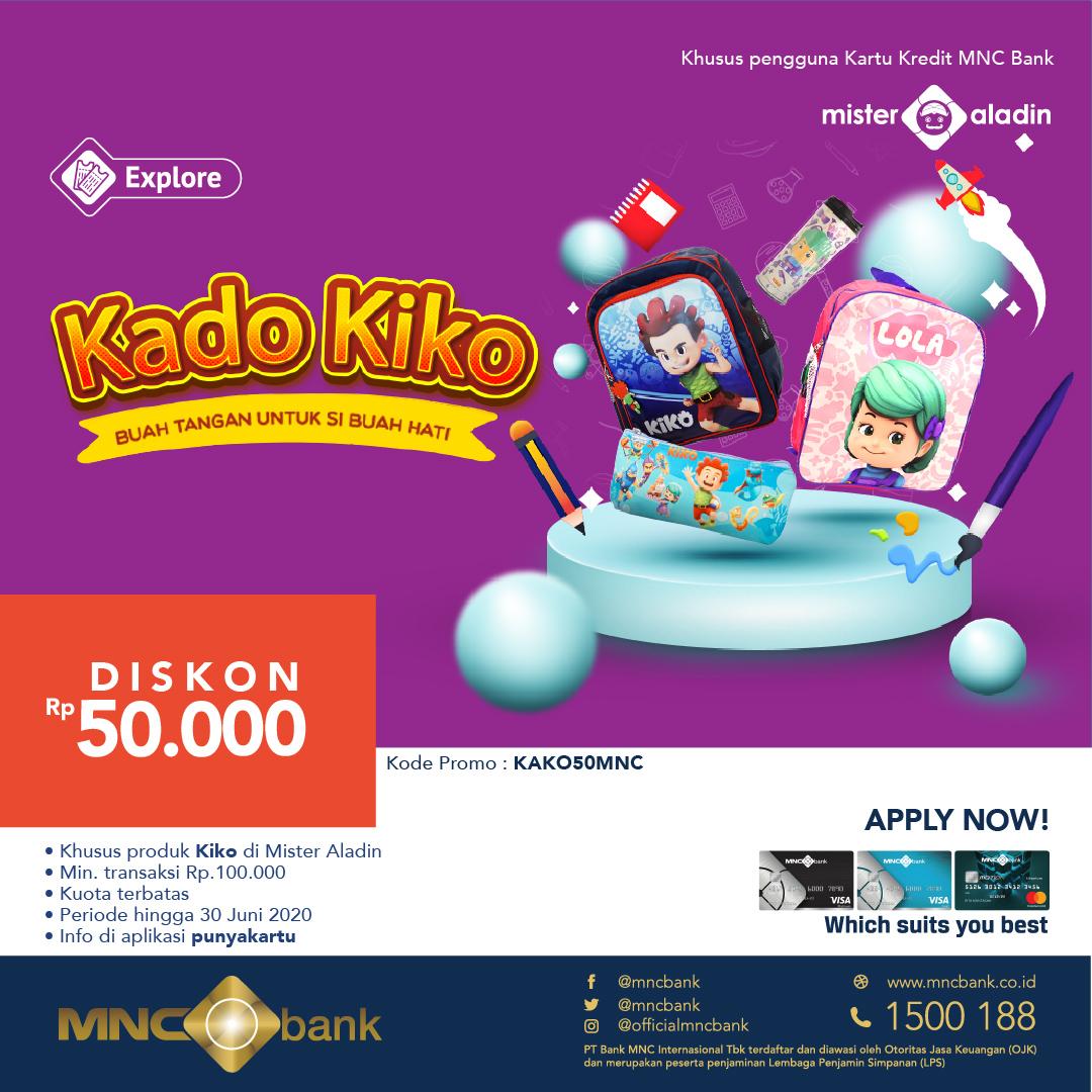 MNC Bankers, si kecil suka Kiko di rumah kan? Diskon Rp50Ribu untuk transaksi produk KIKO di Mister Aladin. Berikan yang terindah untuk buah hati dengan kado terbaik bersama Kado KIKO.  MNC Bank, semakin memudahkan. #misteraladin #kadokiko #untukbuahhati #makinmudah #punyakartu https://t.co/6dkhz05qqi