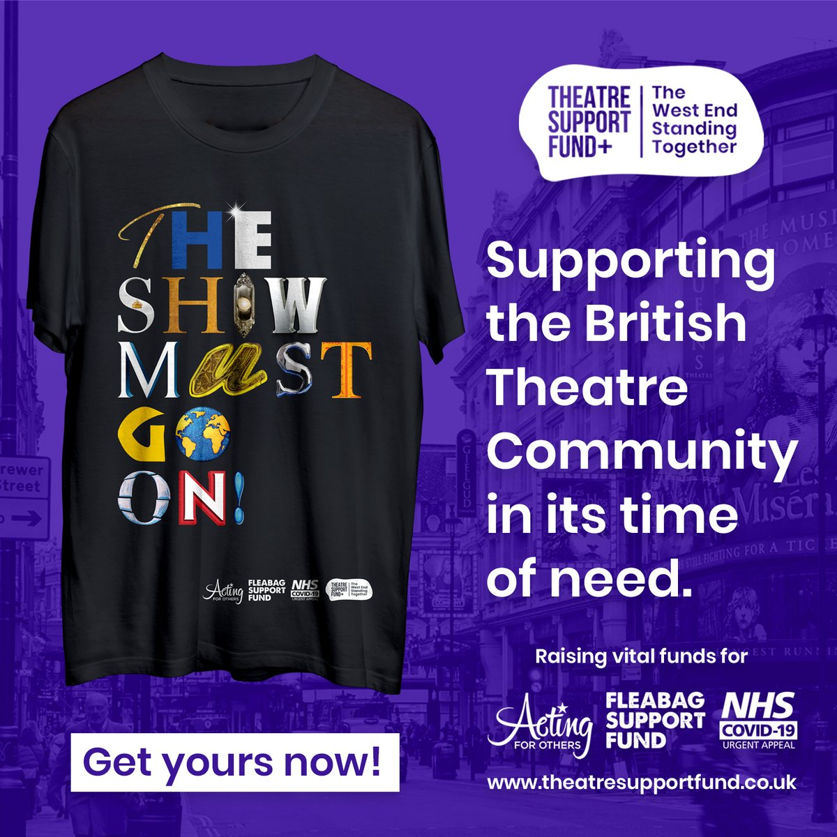We've added an advert for #TheShowMustGoOn T-shirt to our home page in order to back @theatre_support's great work for @actingforothers #fleabagforcharity & @nhscharities   Advertise your fundraisers or #musicaltheatre projects with us. There's no charge at this uncertain time.