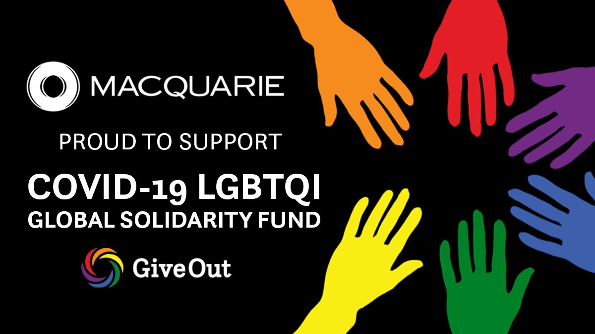 A big thank you to @Macquarie for supporting @GiveOut_Org's #COVID19 #LGBTQI Global Solidarity Fund this #PRIDE2020. The bank also partnered with us & @Kaleidoscope_T for our #IDAHOBIT panel & will once again host the #City4LGBT live crowdfunder later this year! #bizhumanrights https://t.co/S02QMeVaOi