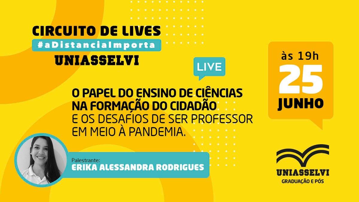 """LIVE exclusiva UNIASSELVI:  ⠀ 🗓 Quando: hoje, 25/06, às 19h. 📍 Onde: https://t.co/VM8JyIXB1Y  👉Tema: """"O papel do ensino de Ciências na formação do cidadão e os desafios de ser professor em meio a pandemia"""".  #pandemia #professor https://t.co/TDBcrEOegO"""