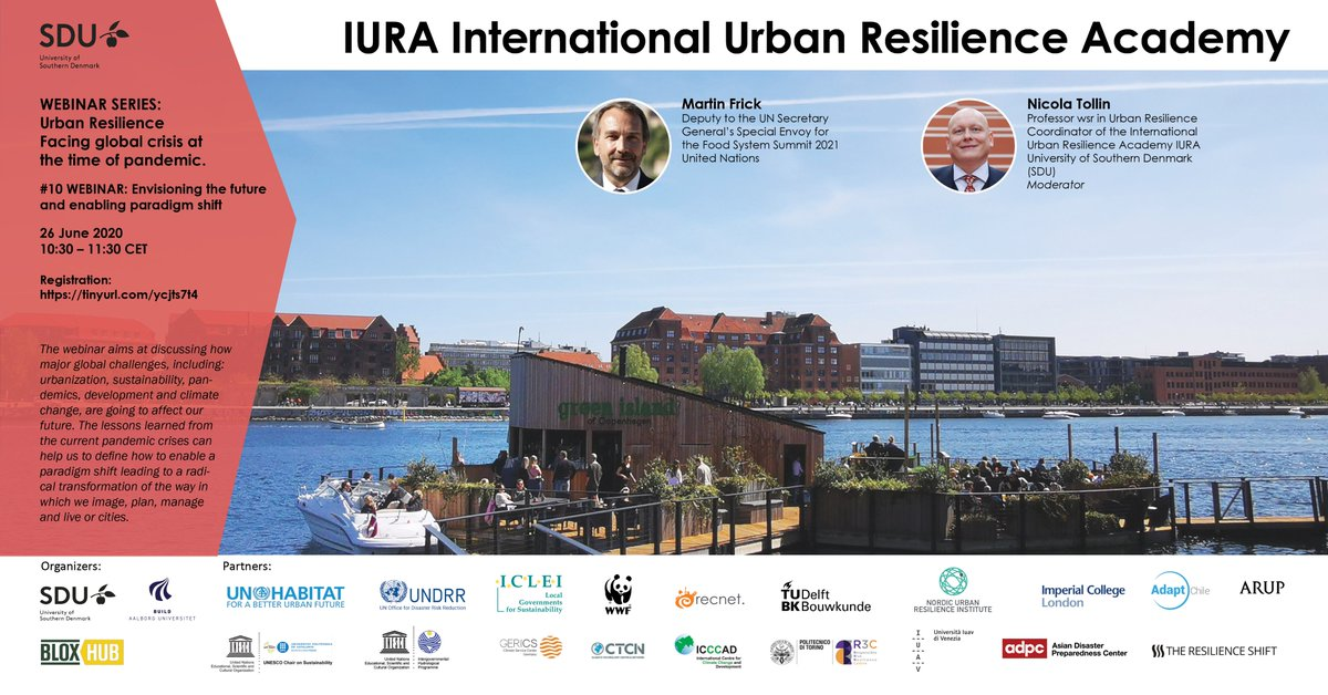 Join @SduResilience Summer School's final webinar tomorrow at 10:30 - 11:30 CET w/ Martin Frick, moderated by @Nicola_Tollin discussing what can we learn from #covid19 in designing #urbanresilience futures. 26 June, 10:30 – 11:30 CET https://t.co/bvJdarMZsO #resilientcities #SDU