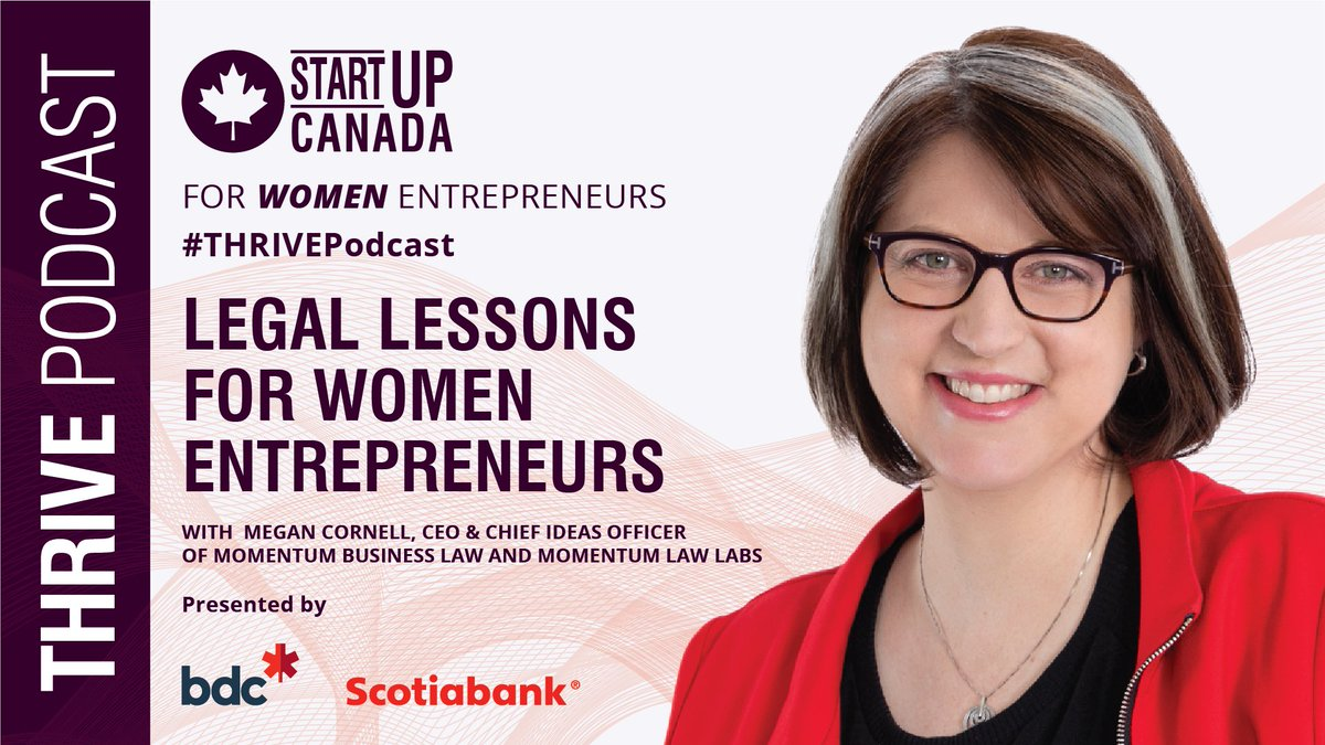 Innovate for success, especially in places where people can't! Join @megancornell, CEO & Chief Ideas Officer Momentum Business Law and Momentum Law Labs on the latest #THRIVEPodcast with guest host @SharonKCheung sponsored by @bdc_ca & @scotiabank! https://t.co/PRF7dbWd3f https://t.co/2ZWTKKSTmt