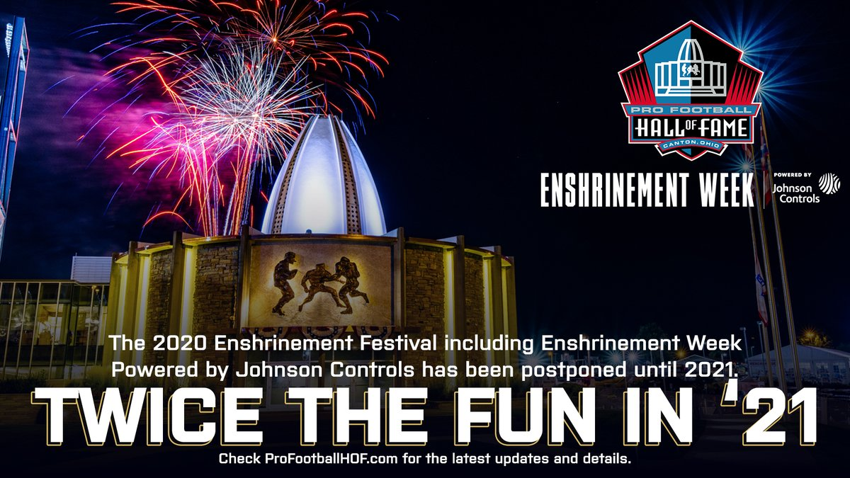As a public health precaution, all events associated with the 2020 Enshrinement Week Powered by @johnsoncontrols have been rescheduled for August 5 – 9, 2021. The Class of 2020 will be honored in a separate ceremony from the Class of 2021.  More: https://t.co/aqxcKv6cwW  #PFHOF20 https://t.co/l3W8THYuWj