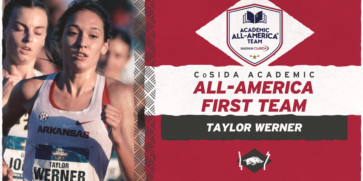 Congrats to 𝐓𝐚𝐲𝐥𝐨𝐫 𝐖𝐞𝐫𝐧𝐞𝐫 on being named @CoSIDAAcadAA Academic All-America First Team.  Werner also received this accolade in 2019, and becomes the 12th Razorback in the women's program to earn multiple CoSIDA Academic All-America honors.  https://t.co/mYakpFiZ3X https://t.co/qh30LxC5ox