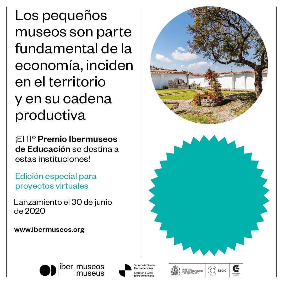 Este año, el Premio Ibermuseos de Educación se destina a instituciones que hayan tenido que suspender o limitar sus actividades debido a la pandemia del COVID-19. Los proyectos deben ser desarrollados exclusivamente en el entorno virtual. Lanzamiento el 30 de junio! https://t.co/ai0I1cW6K5