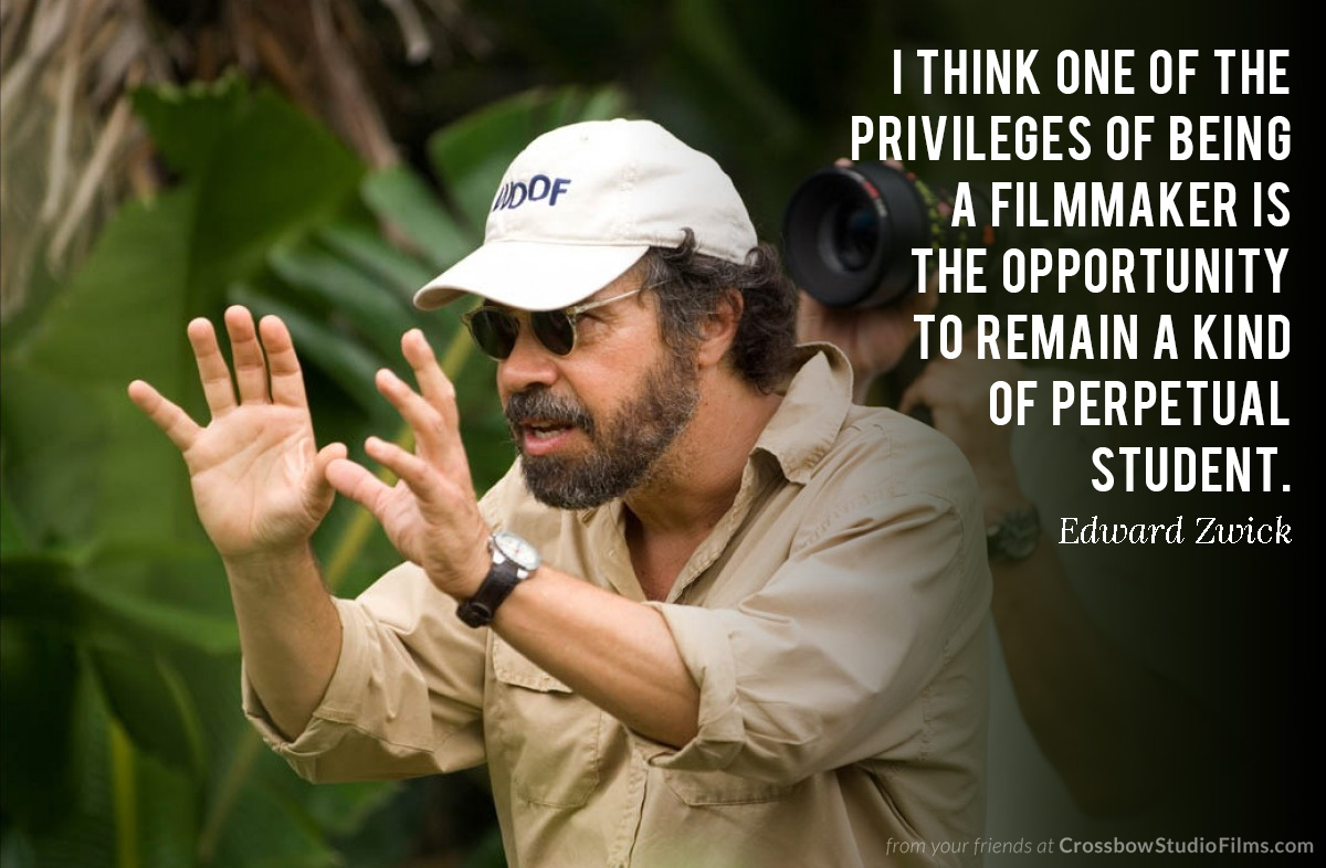 One of the privileges of being a filmmaker is the opportunity to remain a perpetual student. #EdwardZwick #filmmakingpic.twitter.com/0yAloCIuUQ