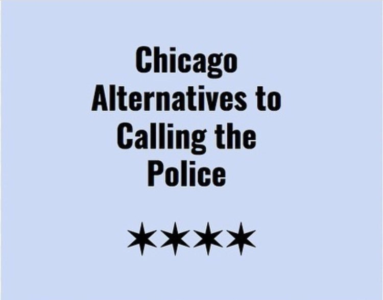 CHICAGO ALTERNATIVES TO CALLING THE POLICE ‼️ repost from @/luciemcknight on IG please share !