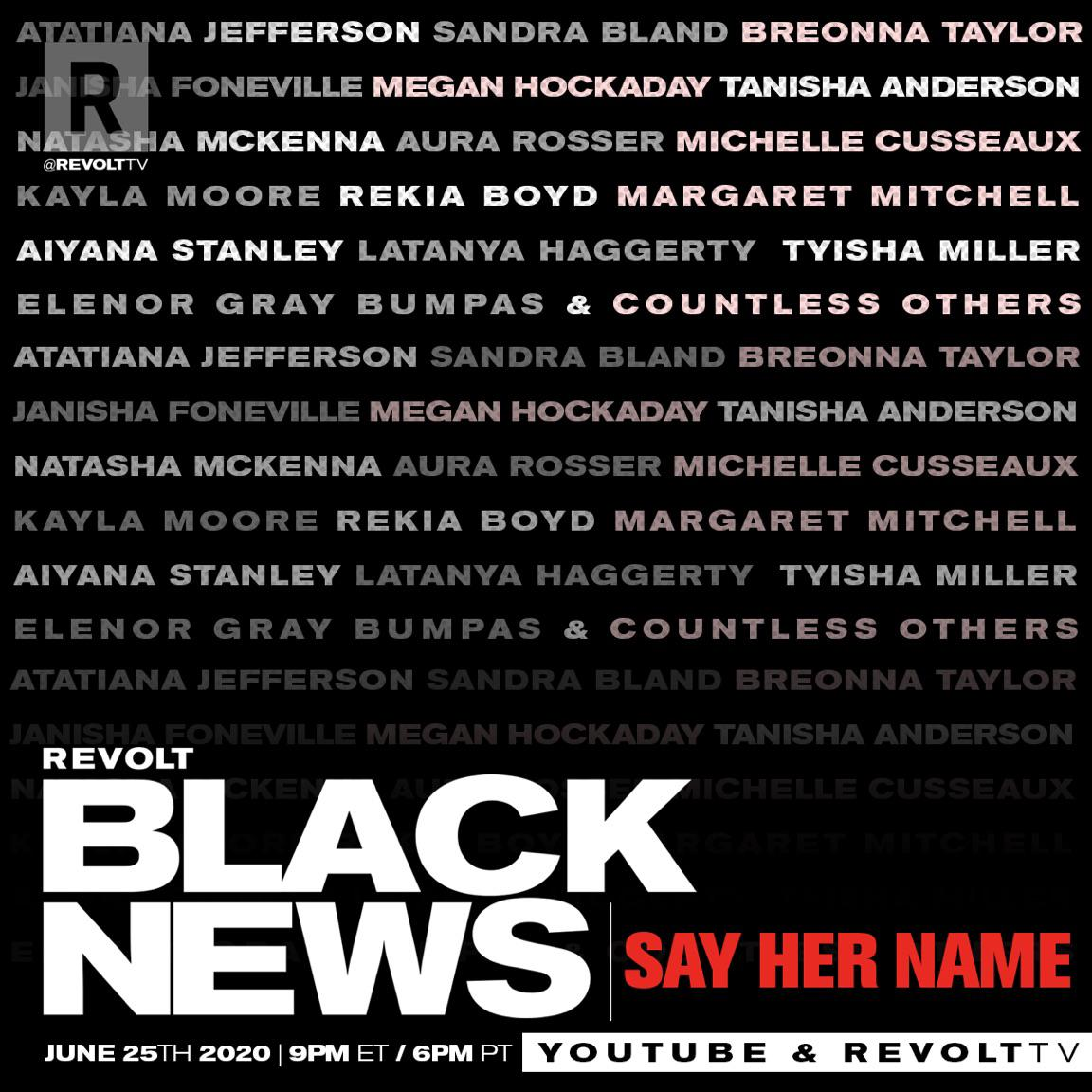 In about 30 minutes tune in to @revolttv #SayHerName #REVOLTBLACKNEWS