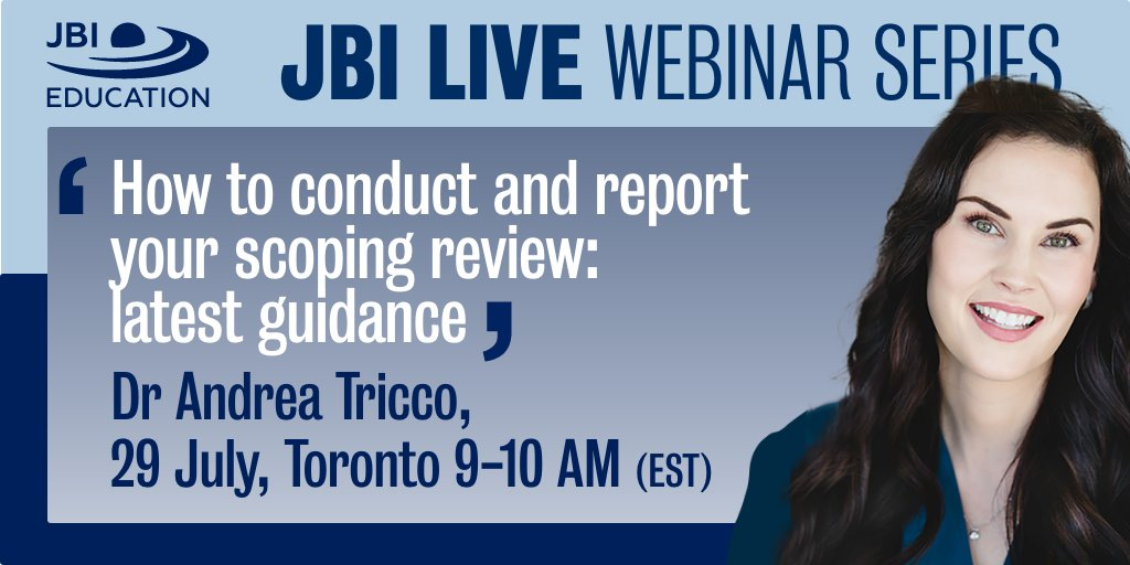 Registrations for our July #JBILIVE Webinar are now open! @ATricco speaks with us about the latest guidance for conducting and reporting #ScopingReviews. 29 July, Toronto 9-10am. Registration is free https://t.co/eBAw5ONrIj https://t.co/UCj61qw4C2