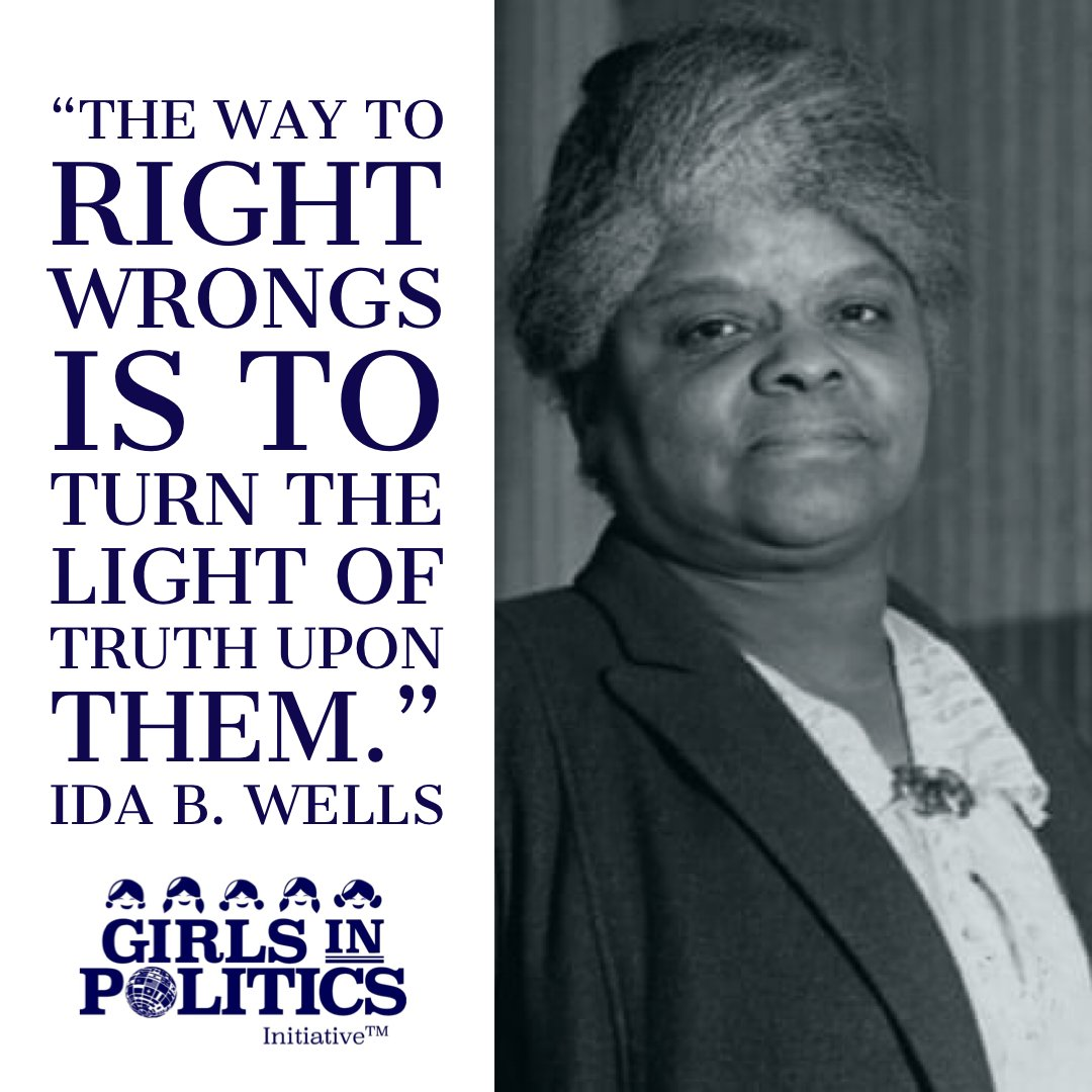 """""""The way to right wrongs is to turn the light of truth upon them.""""- Ida B. Wells #WomenLeading #activist #girlsinpoliticspic.twitter.com/l04me9Uols"""