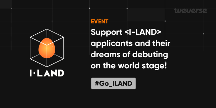 [EVENT] Support the applicants with the hashtag #Go_ILAND on #ILANDWeverse! 🙌 Event: 26 Jun, 11 AM ~ 10 Jul, 11:59 PM (KST) Prize: GOALSTUDIO fashion apparels (200 winners) Dont miss out on the first #I_LAND episode! Find out more👉 weverse.onelink.me/qt3S/c1550abe #ILAND