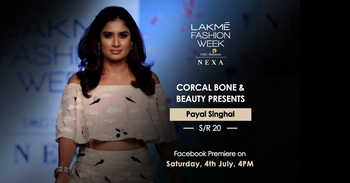 Catch the Facebook Premiere of Corcal Bone & Beauty presents Payal Singhal, on 4th July at 4pm.  @payalsinghal @CorcalForBeauty #LFW #LFWSR20 #5DaysOfFashion #20YearsOfLFW #BeautifullyStrong #LakmeFashionWeek https://t.co/NQBEltjWus