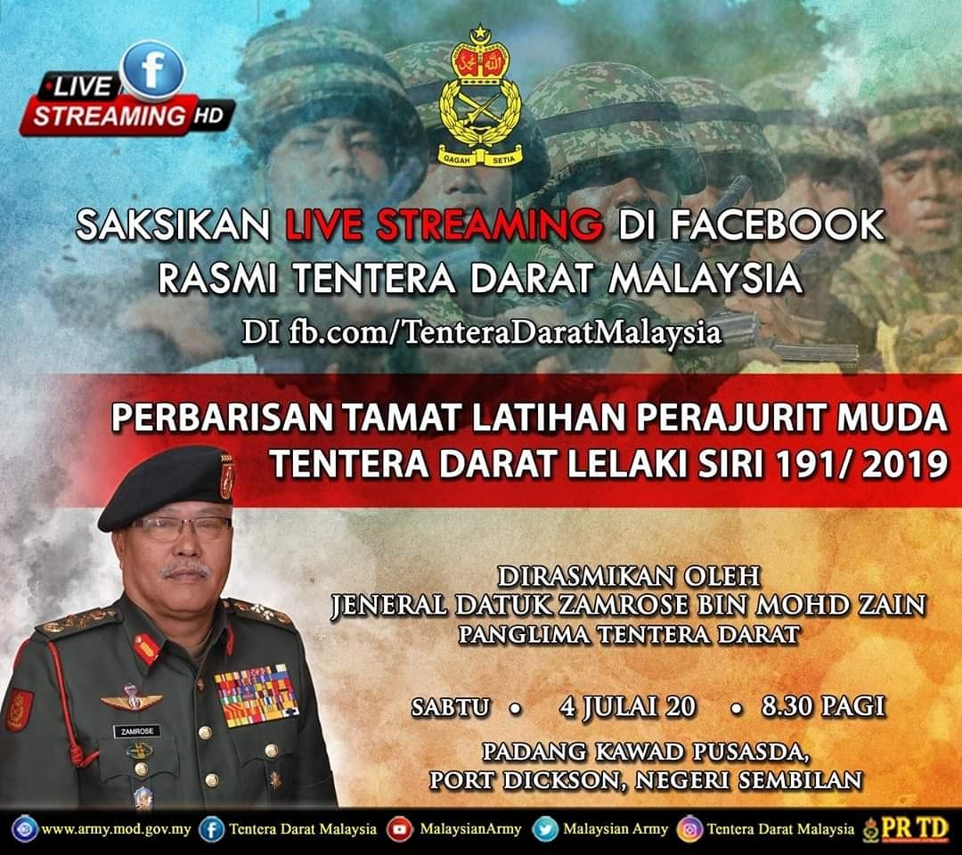 Saksikan live streaming Perbarisan Tamat Latihan Perajurit Muda Tentera Darat Lelaki Siri 191/19 yang akan berlangsung di Pusat Latihan Asas Tentera Darat (PUSASDA), pada 4 Julai 20 (Sabtu).  Majlis akan disempurnakan oleh Panglima Tentera Darat, Jen Datuk Zamrose bin Mohd Zain. https://t.co/Rci5Kswc0O