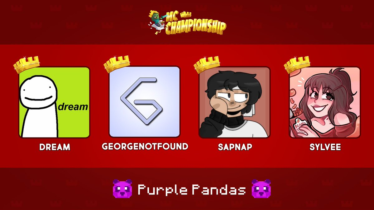 👑 Announcing Team Purple Pandas! 👑  @DreamWasTaken @georgenotfound @TwSapnap @sylveemhm  Watch them compete in the MC Championship on Saturday 18th July 8pm BST!  https://t.co/RtzyjRhWOm https://t.co/7a6pjShCK0