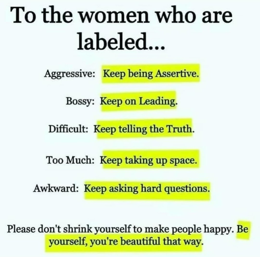To the women who are labeled 👇
