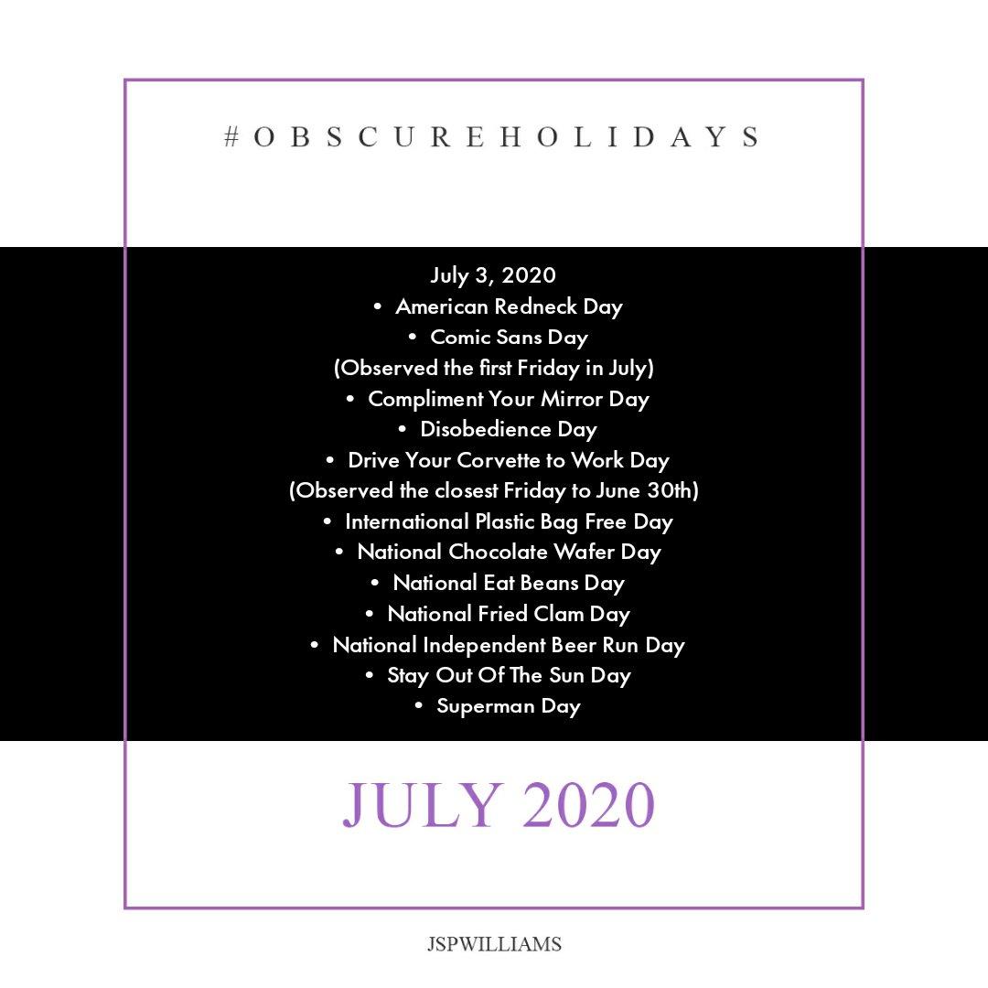 Some interesting holidays today... LOL  #obscureholidays | 03 July 2020 #holidays #celebrate #celebration #daybyday #imcelebrating #alwayscelebrating #celebratewithmepic.twitter.com/PM9WeG1fOH