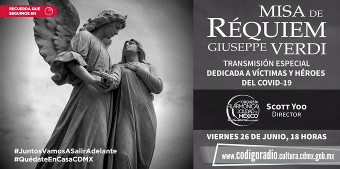 """Hoy a las 18 horas no te pierdas la transmisión del concierto de tu @OFCMex  y la """"Misa de Réquiem"""" de Giusseppe Verdi, dedicado a las víctimas y héroes del Covid-19. Conéctate:  https://t.co/m2NfAsA8tI  #LaFilarmónicaEnTuCasa #QuédateEnCasa #SalvaVidas https://t.co/t8j9hZ1D2d"""