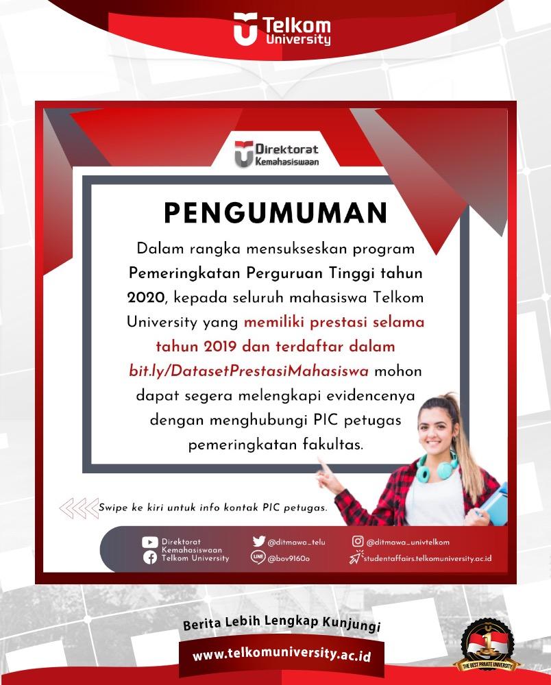 Dalam rangka mensukseskan Program Pemeringkatan Perguruan Tinggi 2019, TelU mengajak mahasiswa selama tahun 2019 memiliki prestasi dan terdaftar pada https://t.co/1NcwcOTlWG melengkapi bukti prestasi dan menghubungi PIC pemeringkatan fakultas. #telkomuniversity #creatingthefuture https://t.co/6DFRwwHJHt