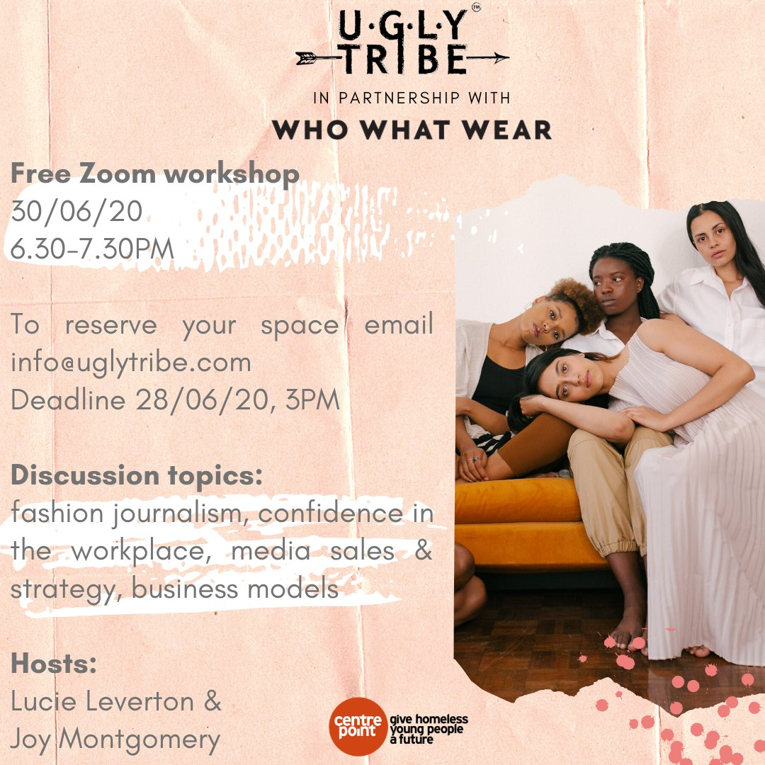 We're inviting all our Centrepoint young women to join in for the final webinar session with UGLY Tribe and @WhoWhatWear next Tuesday! ✨👇