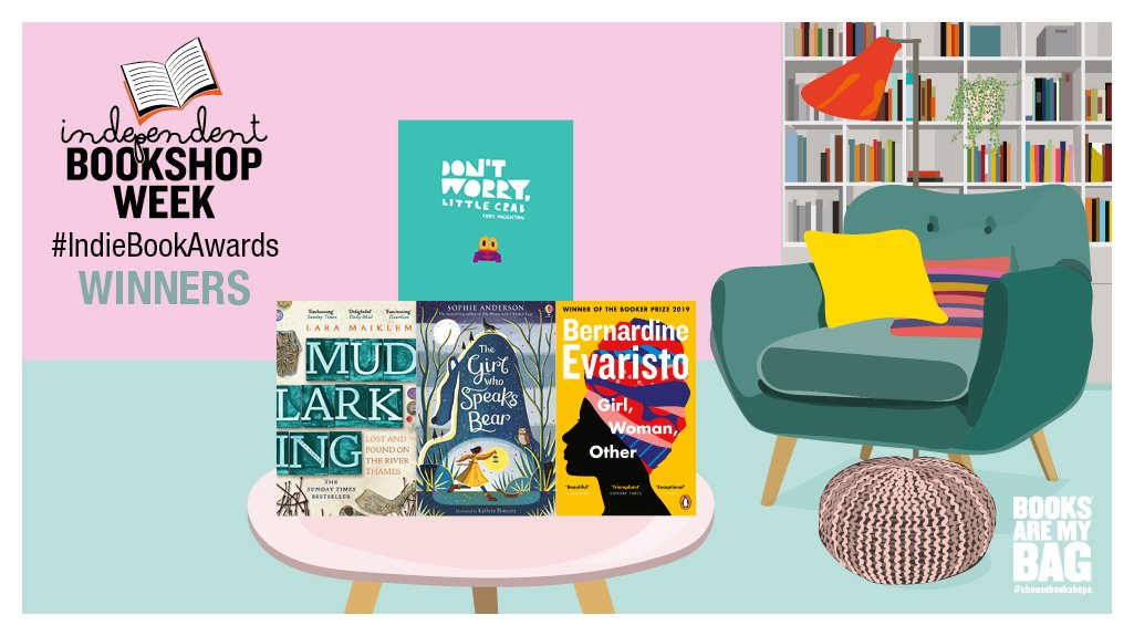 A huge 👏 to all the #IndieBookAwards winners – part of #IndieBookshopWeek 2020! 🎉🎉🎉  Girl, Woman, Other - Bernardine Evaristo Mudlarking - @LondonMudlark Don't Worry, Little Crab - @chrishaughton The Girl Who Speaks Bear - @sophieinspace   @booksaremybag @BAbooksellers https://t.co/kiPQqHkLGu