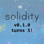 Image for the Tweet beginning: Solidity v0.1.0 turns 5 years