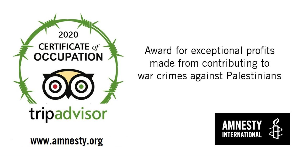 Amnesty International award @TripAdvisor with a #CertificationOfOccupation for refusing to cut ties with illegal Israeli settlements and contributing to human rights violations against Palestinians. https://t.co/maPBKtj0HJ