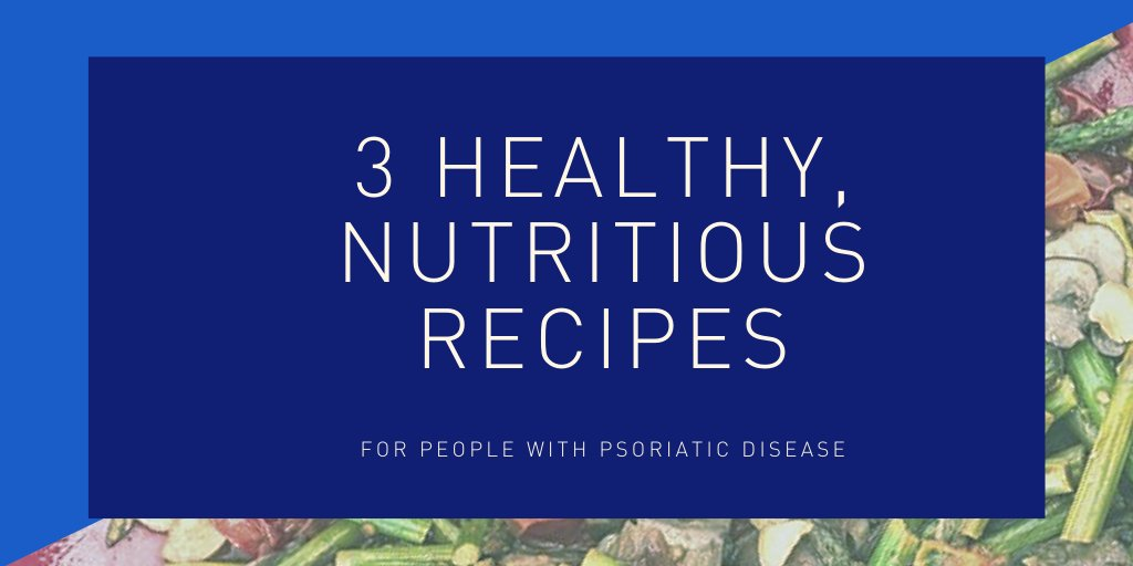 Head into the weekend with 3 new, healthy and nutritious recipes to try: psoriasis.org/advance/3-heal…