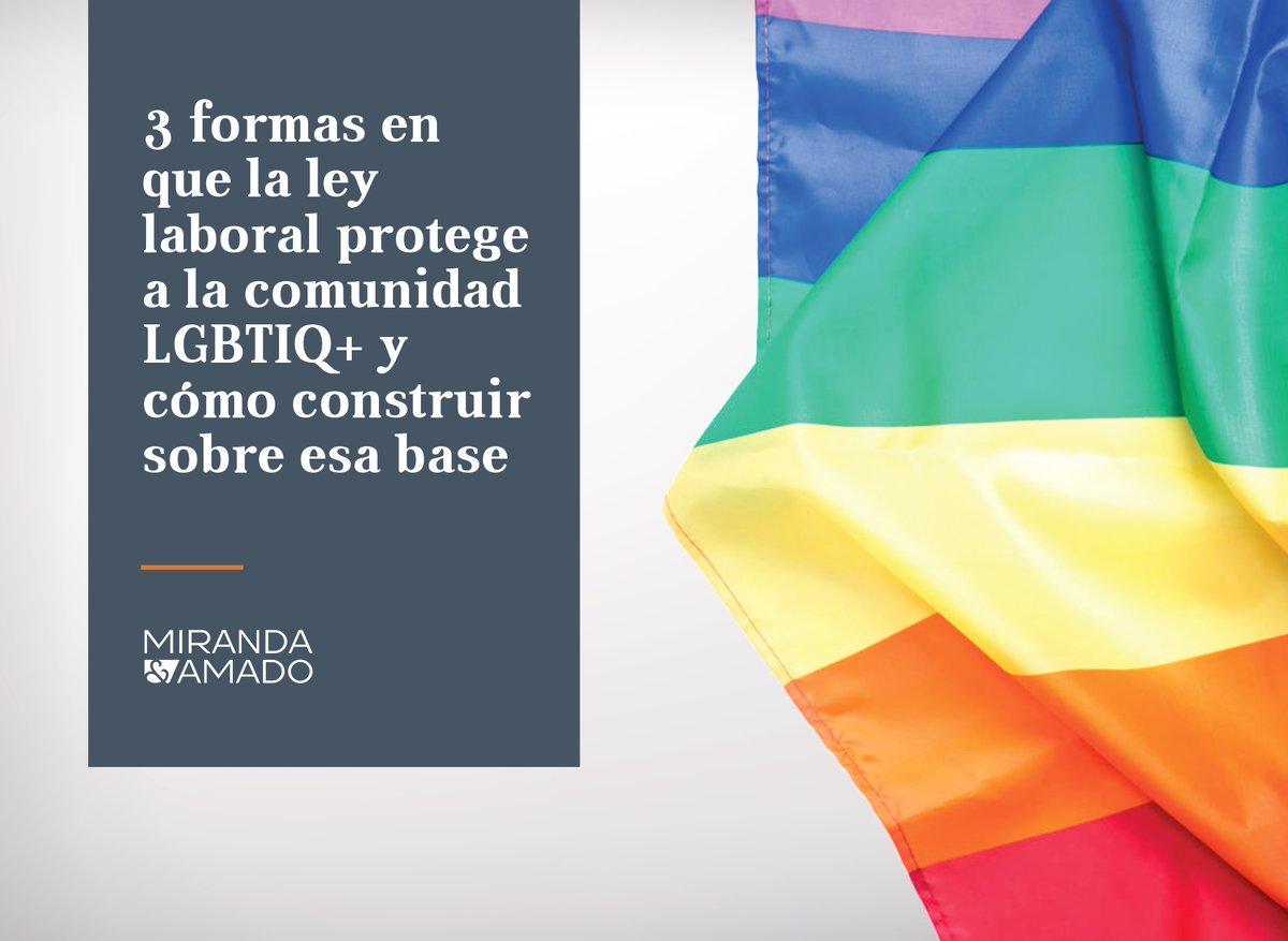 Hay un largo camino por recorrer en el reconocimiento de derechos de las personas LGBTIQ+. Con motivo del Día del Orgullo LGBTIQ+ queremos compartir 3 maneras en las que la legislación laboral protege a este colectivo 👉 bit.ly/2B4O10V #LGBTIQ+ #Diversidad