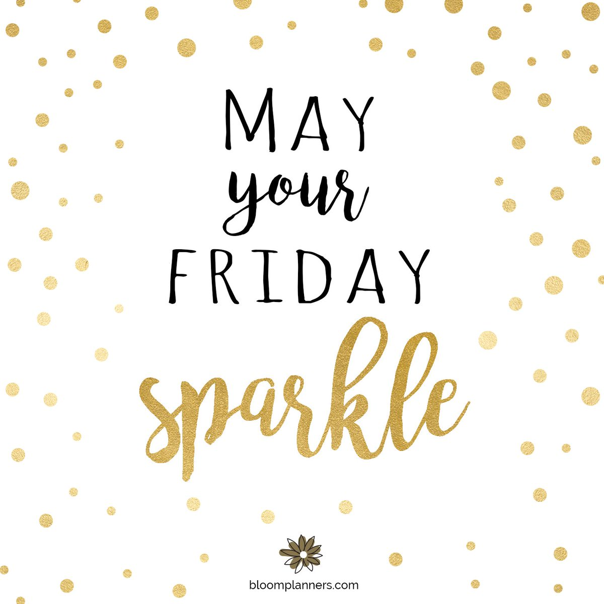May your Friday sparkle! #FF #FridayFeeling #FridayThoughts @Hazloe3 @avdude @KariJoys @GiGiBclub @JobiTheLab @thephoneladyca @JackConnie @NancyRichmond @BestEverYou @McCarrenBill @chuckallen22 @troolsocial @DIYMarketers @Reflective_Soul @BestEverYou @b_and_s_designs<br>http://pic.twitter.com/bCCXuL4OYF