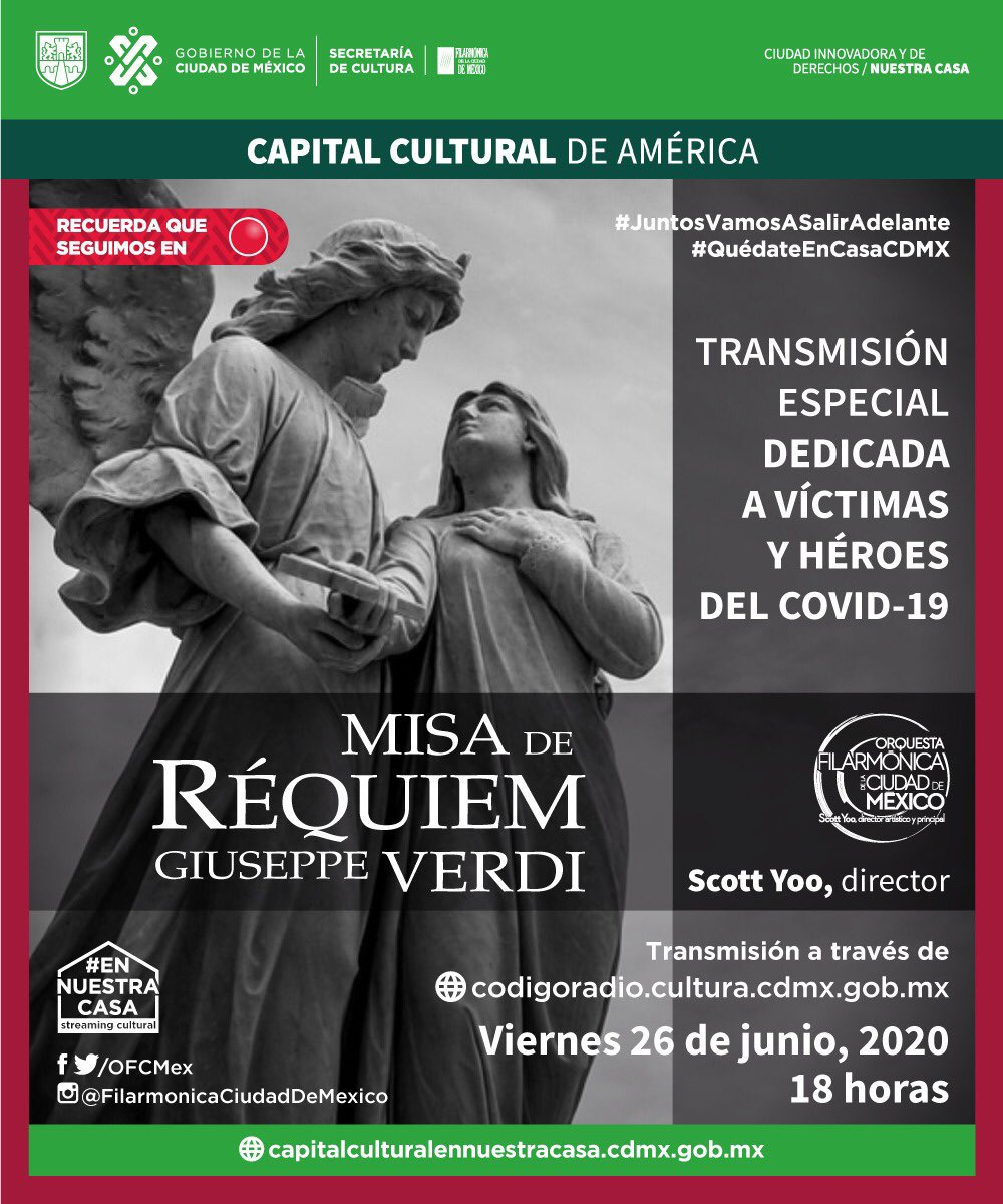 """Hoy a las 18 horas no te pierdas la transmisión del concierto de tu #OFCM y la """"Misa de Réquiem"""" de Giusseppe Verdi, dedicado a las víctimas y héroes del Covid-19. Conéctate a:  https://t.co/m2NfAsA8tI  #LaFilarmónicaEnTuCasa #QuédateEnCasa #SalvaVidas https://t.co/qUWk8eSI3I"""