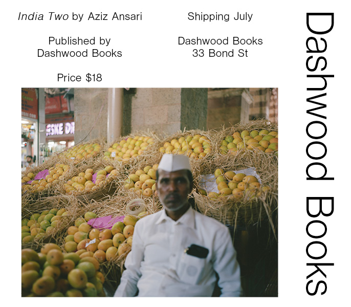 New Publication by India Two by Aziz Ansari. Third zine by Dashwood and actor / director / writer / standup comic, Aziz Ansari. This one on street vendors in India. Pls process pre-order: