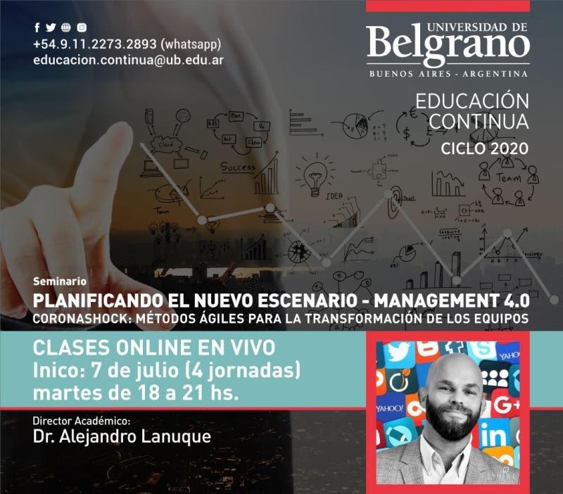 Planificando el nuevo escenario - Management 4.0 Clases OnLine en vivo • 7 de Julio - Martes de 18 a 21 Hs • Educacion.continua@ub.edu.ar •  Más información: https://t.co/MbgHqR9nQB #cursos #diplomatura #diplomado #cursovirtual #cursodemarketing https://t.co/yMcJDT4gOi