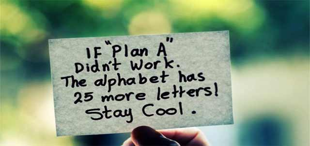 If Plan A didn't work, the alphabet has 25 more letters.  Stay cool! #FridayFeeling #FridayThoughts #PlanA  #PlanB #FF @saferprint @ChaneyCoaching @chuckallen22 @MKTG_FREE_TRNG @melcoach @JeanetteJoy @glasgow_bruce @Reflective_Soul @TheSmartChic @BestEverYou @RozSpirations<br>http://pic.twitter.com/FVpnxhF9nA