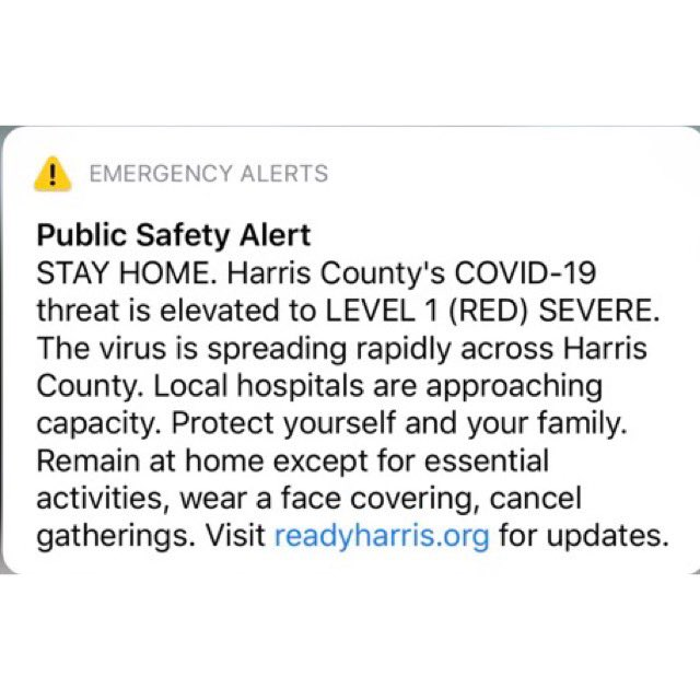 """Alert sent to mobile phones in Harris County (Houston)   """"Harris County's COVID-19 threat is elevated to LEVEL 1 SEVERE...The virus is spreading rapidly across Harris County. Local hospitals are approaching capacity."""" https://t.co/umVgfH1FJs"""