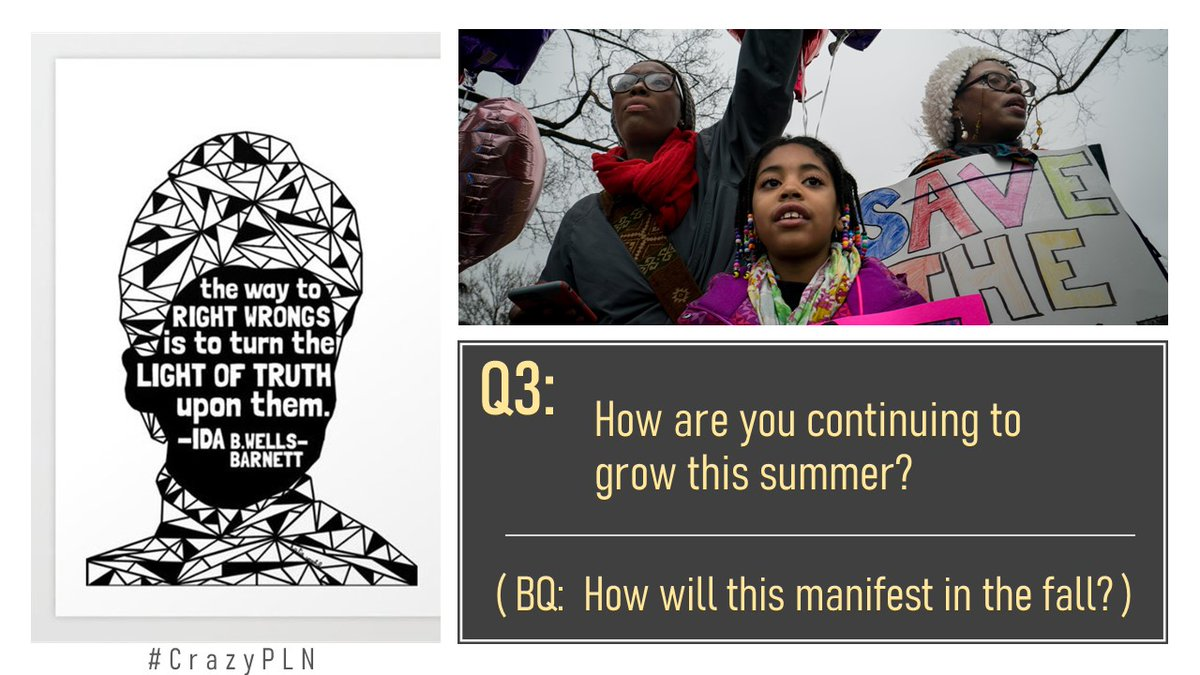 Q3. How are you continuing to grow this summer? (Bonus: How will this manifest in the fall?) #CrazyPLN