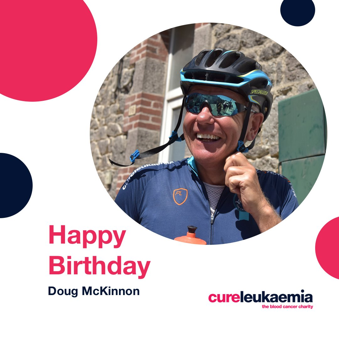 🎁 Happy Birthday 🎁  Wishing our Patron @DougMc a very happy 6⃣0⃣th!   Doug has completed 4⃣ Grand Tours for @CureLeukaemia since 2⃣0⃣1⃣5⃣ and was due to be #cycling @LeTour today alongside @GeoffThomasGTF in the #GT15 team.   Thanks for everything Doug! 🌟  #CLFamily https://t.co/8nXeRCkQIi
