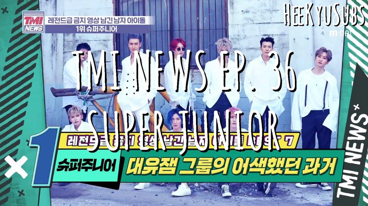 [ENGSUB] TMI News Ep. 36 - Super Junior  Youtube: https://t.co/wK7fJdTovk  #KYUHYUN #KyuTV #HeeTube #HEECHUL #희철 #희튜브 #규티비 #SUPERJUNIOR #규현 #슈퍼주니어 https://t.co/TsP1wvulCW
